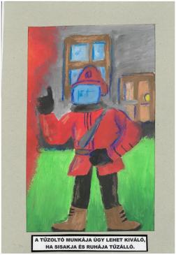 Lakatos András (10 éves, Nyíregyháza TINI'ART Képzős Műhely és a FREE DANCE Művészeti Iskola): A tűzoltó munkája úgy lehet kiváló, ha sisakja és ruhája tűzálló. Felkészítő: Nagy Zoltán